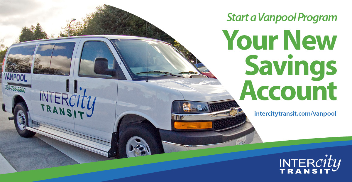 Start a Vanpool Program - Your New Savings Account - intercitytransit.com/vanpool