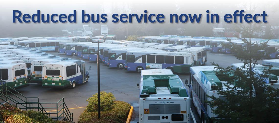 Reduced bus service now in effect