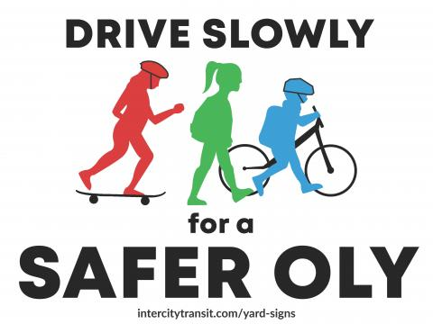 Drive Slowly for a Safer Oly