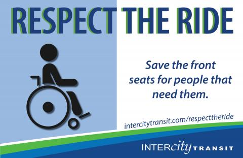 Respect the Ride - Save the front seats for people who need them.