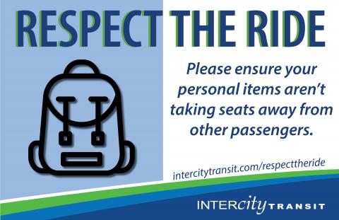 Respect the Ride - Please ensure your personal belongings aren't taking seats away from other passengers