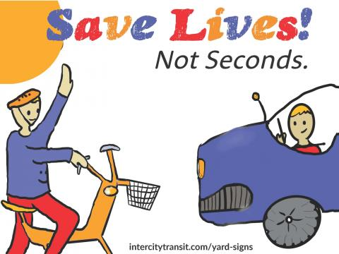 Save Lives Not Seconds
